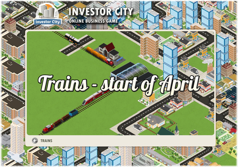 Trains in first days of April